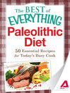 Paleolithic Diet (eBook): 50 Essential Recipes for Today's Busy Cook