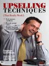 Upselling Techniques (eBook): That Really Work!