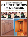 Danny Proulx's Cabinet Doors and Drawers (eBook)