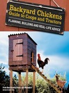 Backyard Chickens' Guide to Coops and Tractors (eBook): Planning, Building, and Real-Life Advice