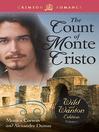 The Count of Monte Cristo (eBook): The Wild and Wanton Edition, Vol. 2