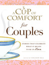 A Cup of Comfort for Couples (eBook): Stories That Celebrate What It Means to Be in Love