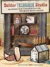 Solder Technique Studio (eBook): Soldering Iron Fundamentals for the Mixed Media Artist