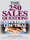 The 250 Sales Questions To Close The Deal (eBook)