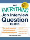 The Everything Job Interview Question Book (eBook): The Best Answers to the Toughest Interview Questions