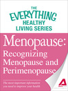 Menopause: Recognizing Menopause and Perimenopause (eBook): The Most Important Information You Need to Improve Your Health