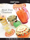 Fruit Fizz Coasters (eBook)