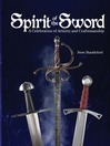 Spirit Of The Sword (eBook): A Celebration of Artistry and Craftsmanship