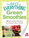 Green Smoothies (eBook): 50 Essential Recipes for Today's Busy Cook