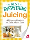 Juicing (eBook): 50 Essential Recipes for Today's Busy Cook