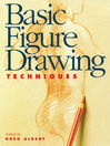 Basic Figure Drawing Techniques (eBook)