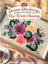 Donna Dewberry's Complete Book of One-Stroke Painting (eBook)