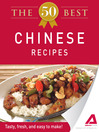 The 50 Best Chinese Recipes (eBook): Tasty, Fresh, and Easy to Make!