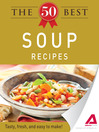 The 50 Best Soup Recipes (eBook): Tasty, Fresh, and Easy to Make!