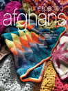 Unexpected Afghans (eBook): Innovative Crochet Designs with Traditional Techniques