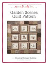 Garden Scenes Quilt Pattern (eBook)