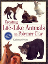 Creating Life-Like Animals in Polymer Clay (eBook)