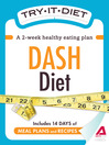 Try-It Diet - DASH Diet (eBook): A Two-Week Healthy Eating Plan