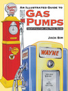 Ultimate Gas Pump ID and Pocket Guide Identification (eBook): Identification and Price Guide