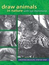 Draw Animals in Nature With Lee Hammond (eBook): Creating Wildlife, Step by Step
