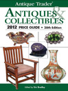 Antique Trader Antiques & Collectibles 2012 Price Guide (eBook)