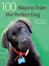 100 Ways To Train A Perfect Dog (eBook)