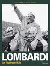 Lombardi (eBook): An Illustrated Life