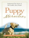 Puppy Miracles (eBook): Inspirational True Stories of Our Lovable Furry Friends
