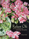 Radiant Oils (eBook): Glazing Techniques for Paintings That Glow