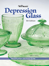 Warman's Depression Glass (eBook): Identification and Value Guide