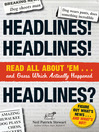 Headlines! Headlines! Headlines? (eBook): Read All About 'em . . . And Guess Which Actually Happened