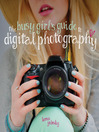 The Busy Girl's Guide to Digital Photography (eBook)