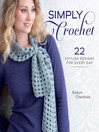 Simply Crochet (eBook): 22 Stylish Designs for Every Day