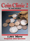 Coin Clinic 2 (eBook): 1,001 More Frequently Asked Questions