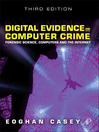 Digital Evidence and Computer Crime (eBook): Forensic Science, Computers, and the Internet