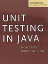 Unit Testing in Java (eBook): How Tests Drive the Code