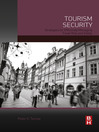 Tourism Security (eBook): Strategies for Effectively Managing Travel Risk and Safety