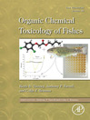 Fish Physiology, Volume 33 (eBook): Organic Chemical Toxicology of Fishes