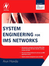 System Engineering for IMS Networks (eBook)