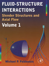 Fluid-Structure Interactions (eBook): Slender Structures and Axial Flow
