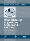 Biomechanical Engineering of Textiles and Clothing (eBook)