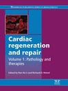 Cardiac Regeneration and Repair (eBook): Pathology and Therapies