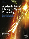 Academic Press Library in Signal Processing, Volume 2 (eBook): Communications and Radar Signal Processing