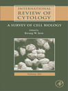 International Review of Cytology (eBook): A Survey of Cell Biology