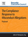 The Compliance Response to Misconduct Allegations (eBook): Playbook
