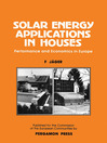 Solar Energy Applications in Houses (eBook): Performance and Economics in Europe