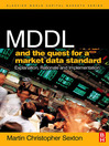 MDDL and the Quest for a Market Data Standard (eBook): Explanation, Rationale, and Implementation