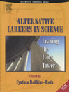 Alternative Careers in Science (eBook): Leaving the Ivory Tower