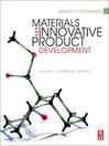 Materials and Innovative Product Development (eBook): Using Common Sense