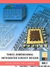 Three-dimensional Integrated Circuit Design (eBook)